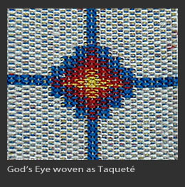 God's eye woven as taquete
